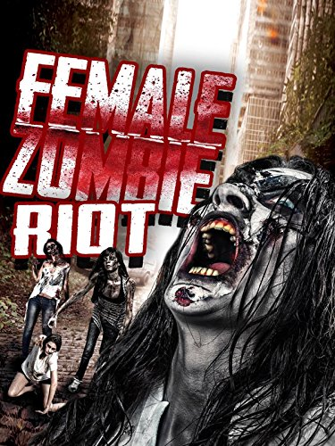 Female Zombie Riot by