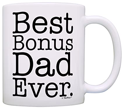 5c80d2550 Amazon.com: Father's Day Gift for Stepdad Best Bonus Dad Ever Stepfather  Gift Coffee Mug Tea Cup White: Kitchen & Dining