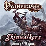 Skinwalkers | Wendy N. Wagner