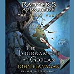 The Tournament at Gorlan: Ranger's Apprentice: Early Years, Book 1 | John A. Flanagan
