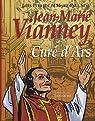 Jean-Marie Vianney : Curé d'Ars par Pétillot