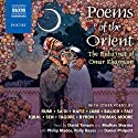 Poems of the Orient Audiobook by  Rumi,  Sa'di,  Hafiz Narrated by David Timson, Madhav Sharma