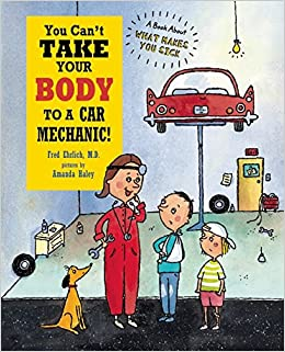 Buy You Can't Take Your Body to a Car Mechanic Book Online