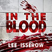 In the Blood: Complete Four-Book Set | Lee Isserow