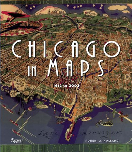 Chicago in Maps: 1612-2002