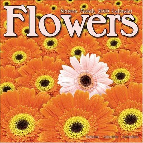 - FLOWERS 2010 Wall Calendar #30247-10
