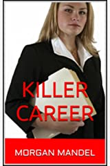 Killer Career