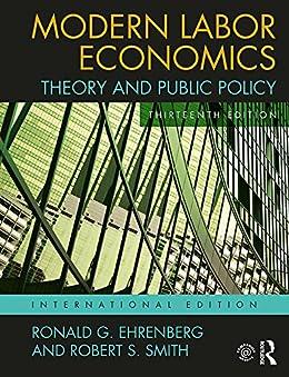 Ehrenberg modern labor economics pdf text