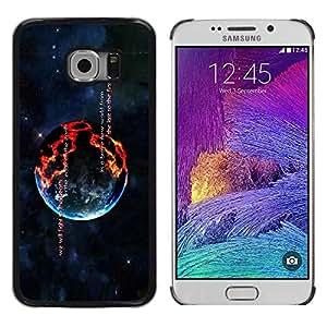 Be Good Phone Accessory // Dura Cáscara cubierta Protectora Caso Carcasa Funda de Protección para Samsung Galaxy S6 EDGE SM-G925 // Burning Planet