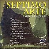 Septimo Arte: Bandas Sonoras by Various Artists (2005-04-26)