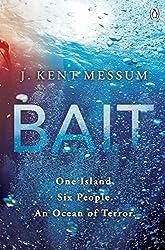 Bait by J. Kent Messum (2013-09-26)