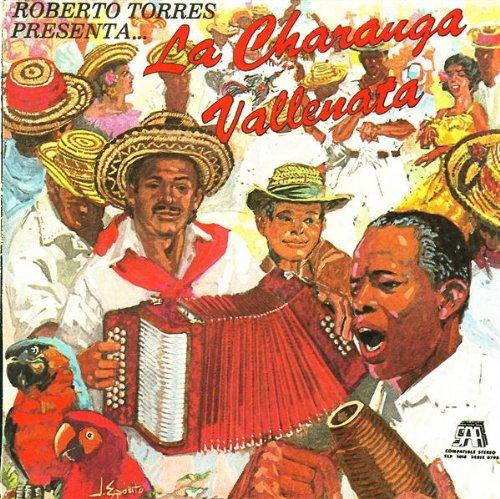 Roberto Torres Presenta... La Charanga Vallenata