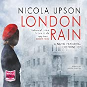 London Rain: Josephine Tey, Book 6 | Nicola Upson