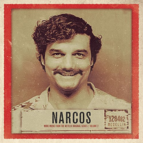 Narcos, Vol. 2 (More Music fro.