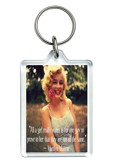 What A Girl Wants Marilyn Monroe Relationship Quote Keychain