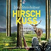 Hirschkuss (Anne Loop 4) | Jörg Steinleitner