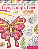 Color Your Own Stickers Live, Laugh, Love: Just Color, Peel & Stick
