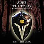 Aure the Topaz | Rich Feitelberg