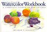 Watercolor Workbook, Anne Elsworth, 0762100834