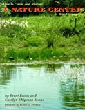 img - for How to Create and Nurture a Nature Center in Your Community book / textbook / text book
