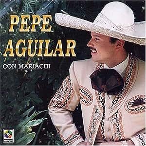 Pepe Aguilar con Mariachi