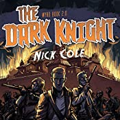 The Dark Knight: Wyrd, Book 2 | Nick Cole