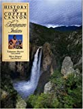 History of Copper Canyon and the Tarahumara Indians: Unknown Mexico and the Silver Magnet