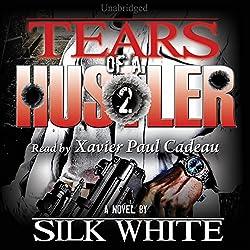 Tears of a Hustler: Tears of a Hustler Series, Book 2