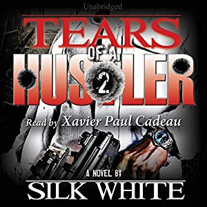 Tears of a Hustler: Tears of a Hustler Series, Book 2 Audiobook