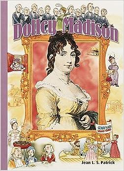 Dolley Madison (History Maker Bios)
