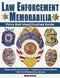 Law Enforcement Memorabilia, Monty McCord, 087341697X