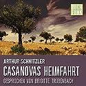 Casanovas Heimfahrt Hörbuch von Arthur Schnitzler Gesprochen von: Brigitte Trübenbach