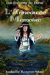 Les Enfants de Dana - L'Anneau de Mémoire: Fantasy