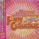 Dance Dance Revolution Party Collection ORIGINAL SOUNDTRACK