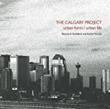 Calgary Project, Beverly Sandalack and Andrei Nicolai, 1552382176
