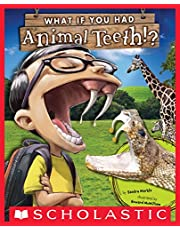 What If You Had Animal Teeth? (What If You Had... ?)