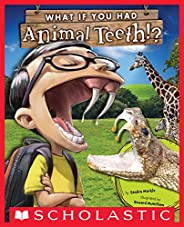 What If You Had Animal Teeth? (What If You Had...)
