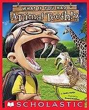 What If You Had Animal Teeth?