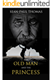 The Old Man and The Princess: A Thrilling and Witty, Action-Packed, Cozy, Mystery