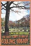 The Last Temptation of Clarence Odbody, John Jughead Pierson, 098156433X