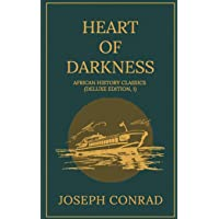 Heart of Darkness: Joseph Conrad: African History Classics (Deluxe Edition, 1)
