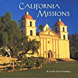img - for California Missions by Becky Prunty (2006-01-02) book / textbook / text book
