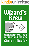 Wizard's Brew (Camelot Wizards Book 1)