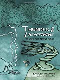 img - for Thunder & Lightning: Weather Past, Present, Future book / textbook / text book