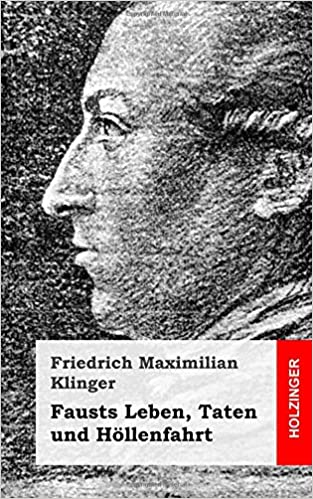 Fausts Leben, Taten und Höllenfahrt (German Edition)