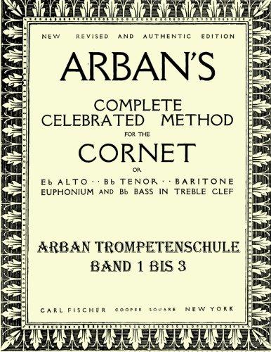 Arban's complete celebrated method: Teil 1 - 3