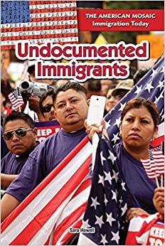 Undocumented Immigrants por Sara Howell epub