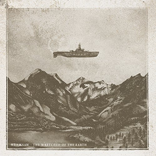 Weaksaw-The Wretched Of The Earth-CD-FLAC-2016-NBFLAC Download