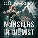 Monsters in the Mist: The Island in the Mist, Book 2 Audiobook by C.G. Mosley Narrated by Lisa Stroth