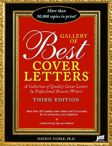 Gallery of Best Cover Letters: Collection of Quality Cover Letters by Professional Resume Writers (Gallery Of Best Resumes)